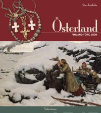 Österland - Finland före 1809