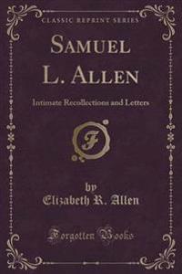 Samuel L. Allen