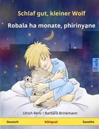 Schlaf Gut, Kleiner Wolf - Robala Ha Monate, Phirinyane. Zweisprachiges Kinderbuch (Deutsch - Sesotho)