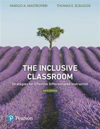 The Inclusive Classroom: Strategies for Effective Differentiated Instruction, Plus Myeducationlab with Enhanced Pearson Etext, Loose-Leaf Versi [With