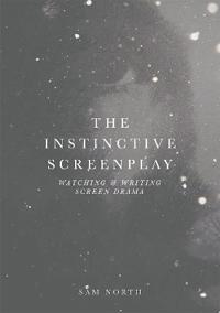 The Instinctive Screenplay