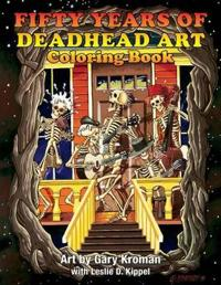 Fifty Years of Deadhead Art Coloring Book