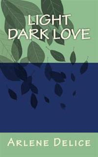 Light Dark Love