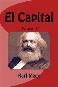 El Capital - Tomo II