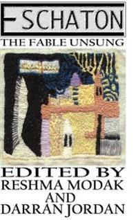 Eschaton: the Fable Unsung