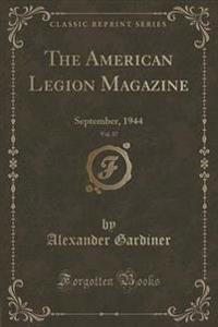 The American Legion Magazine, Vol. 37