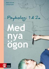 Med nya ögon - Psykologi 1 & 2a för gymnasiet