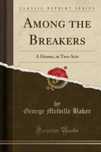 Among the Breakers
