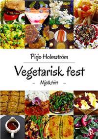 Vegetarisk fest: Mjölkfritt