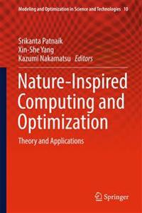 Nature-Inspired Computing and Optimization