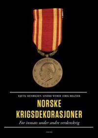 Norske krigsdekorasjoner - Kjetil Henriksen, Sindre Weber, Eirik Brazier | Ridgeroadrun.org