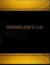 Sommelier's Log (Log Book, Journal - 125 Pgs, 8.5 X 11 Inches): Sommelier's Logbook (Black Cover, X-Large)