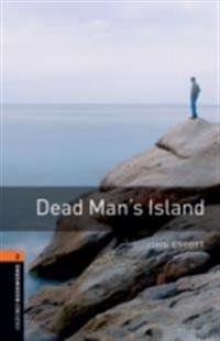 Dead Man's Island Level 2 Oxford Bookworms Library