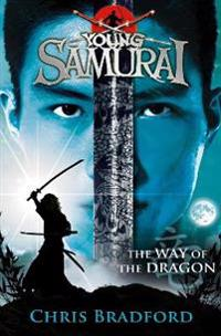 Young Samurai the Way of the Dragon: The Way of the Dragon