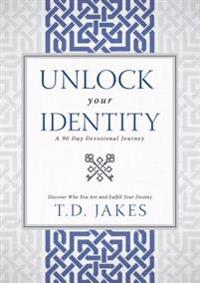 Unlock Your Identity, A 90 Day Devotional