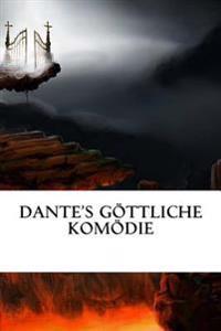 Dante's Gottliche Komodie