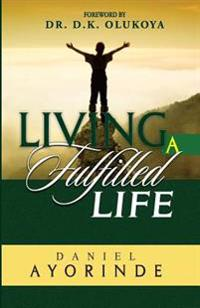 Living a Fulfilled Life
