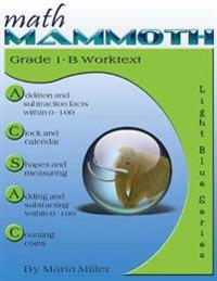 Math Mammoth Grade 1-B Worktext