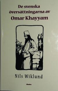 De Svenska Oversattningarna Av Omar Khayyam