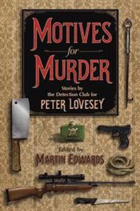 Motives for Murder: A Celebration of Peter Lovesey
