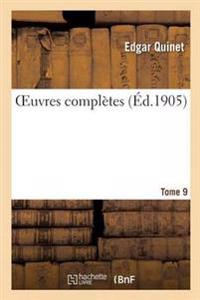 Oeuvres Completes Tome 9