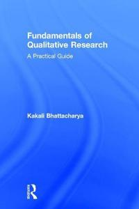 Fundamentals of Qualitative Research