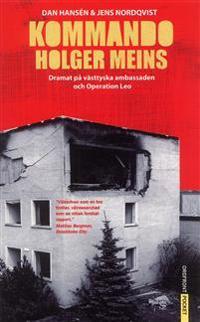 Kommando Holger Meins : dramat på västtyska ambassaden och Operation Leo