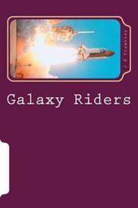 Galaxy Riders