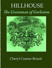 Hillhouse the Greenman of Gorleston
