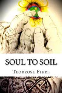 Soul to Soil: Community and Common Experiences