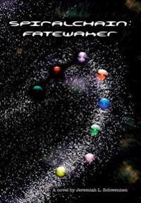 Spiralchain: Fatewaker