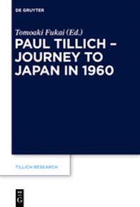 Paul Tillich - Journey to Japan in 1960