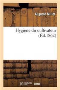 Hygiene Du Cultivateur