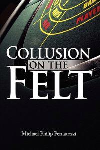 Collusion on the Felt