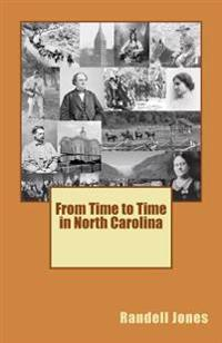 From Time to Time in North Carolina