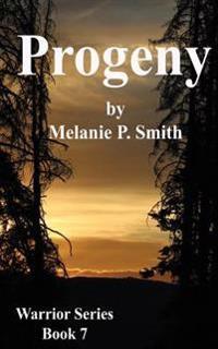 Progeny: Book Seven