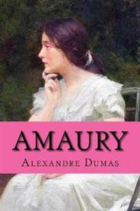 Amaury (Spanish Edition) (Novela Romantica)