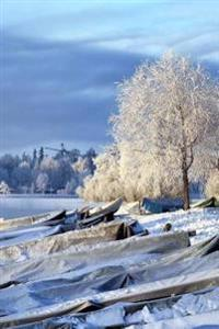 A Dusting of Snow on Fishing Boats in Finland Journal: 150 Page Lined Notebook/Diary
