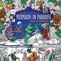 Zendoodle Coloring Presents Mermaids in Paradise: An Artist's Coloring Book