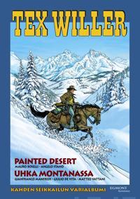 Painted Desert/Uhka Montanassa