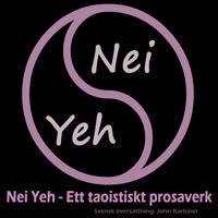 Nei Yeh: Ett taoistisk prosaverk för själ och hjärta