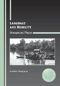 Language and Mobility: Unexpected Places