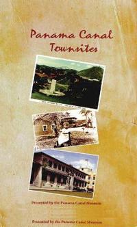 Panama Canal Townsites