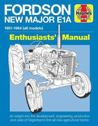 Fordson new major e1a enthusiasts manual - 1951 - 1964 all models