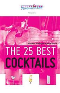 The 25 Best Cocktails