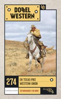 En Texas-pike ; Western Union - Zane Grey pdf epub