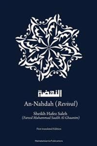 An-Nahdah - Revival: The Islamic Method to Achieve Revival in the Ummah
