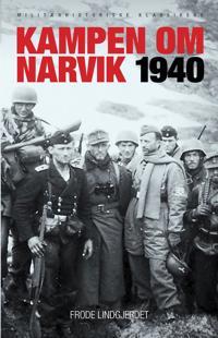 Kampen om Narvik 1940 - Frode Lindgjerdet pdf epub