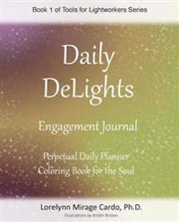 Daily Delights Engagement Journal for Lightworkers
