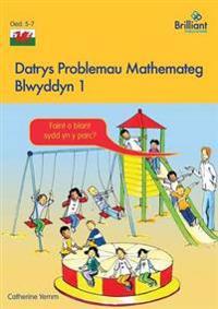 Datrys Problemau Mathemateg - Blwyddyn 1